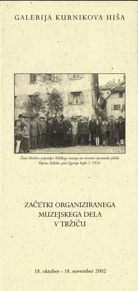 2002 Začetki organiziranega muzejskega dela v Tržiču vabilo 3d